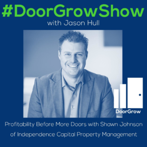 dgs-91-profitability-before-more-doors-with-shawn-johnson-of-independence-capital-property-management_thumbnail.png
