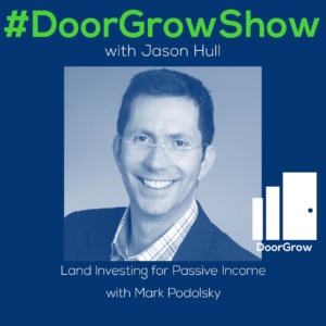 dgs-113-land-investing-for-passive-income-with-mark-podolsky_thumbnail.png